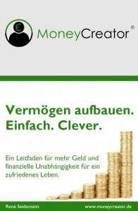 Buch MoneyCreator Vermögen aufbauen. Einfach. Clever.